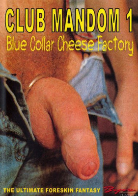 Club Mandom - Blue Collar Cheese Factory