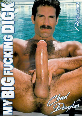 My Big Fucking Dick: Chad Douglas