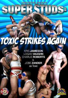 SuperStuds: Toxic Strikes Again (2013)