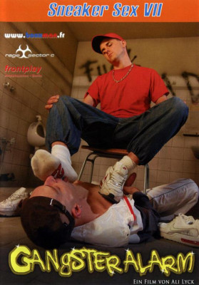 Sneaker sex VII: Gangster Alarm