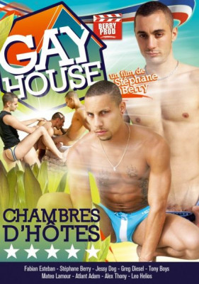 Gay House Chambres D'Hotes (2011)