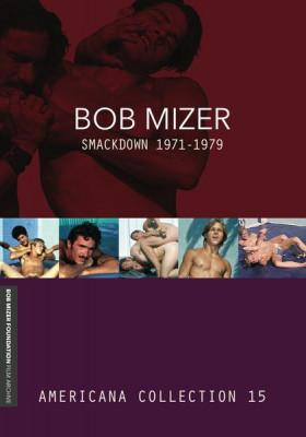 Bob Mizer: Smackdown