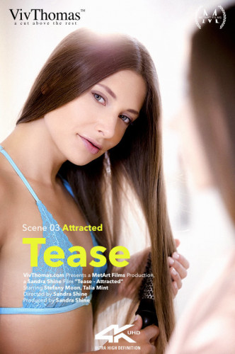 Stefany Moon, Talia Mint — Tease Episode 3 - Attracted (2018)