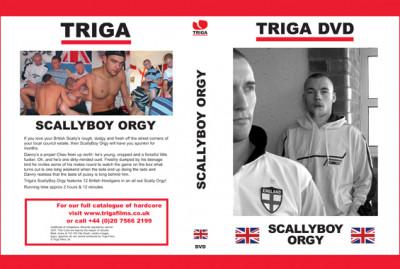 Triga Scally Boy Orgy