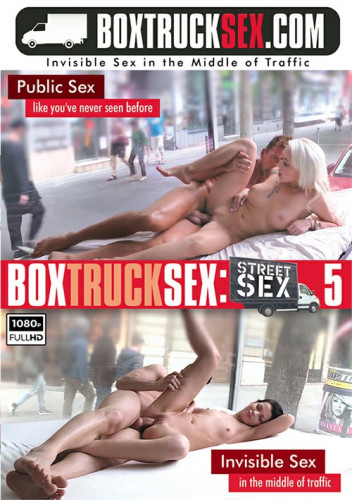 Box Truck Sex Street Sex vol 5 (2017)