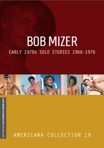 Bob Mizer: Natural Solo Studies (1966-1976)