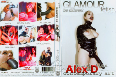 Glamour Fetish – Be Different