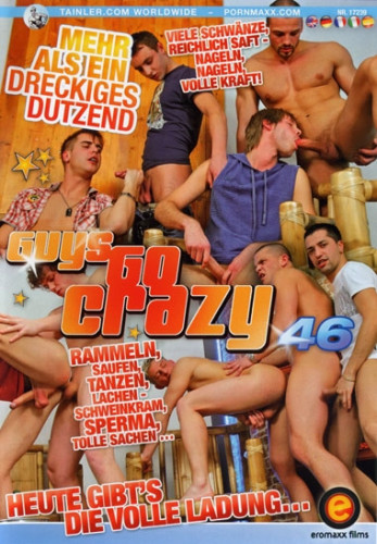 Eromaxx - Guys Go Crazy Part 46