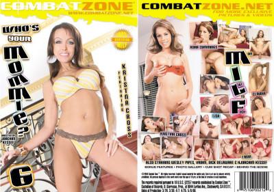 Description Combat Zone - Whos Your Mommie vol6(2008)