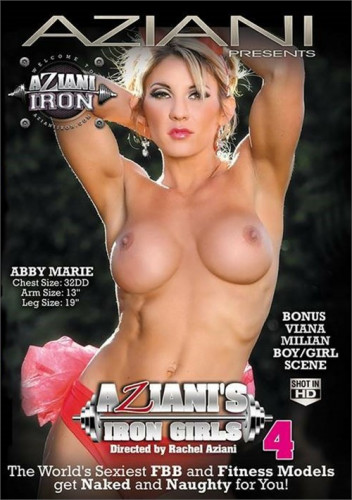 Aziani's Iron Girls Part 4