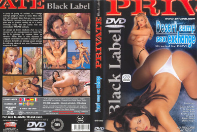 Private - Black Label pt.18 - Desert Camp Sex Exchange
