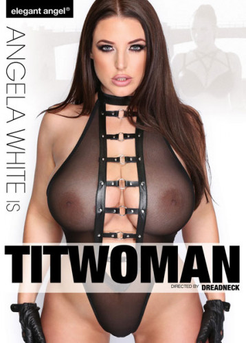 Description Angela White Is TitWoman(2017)