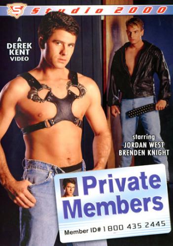 Private Members - Jordan West, Brenden Knight, Tony Cummings