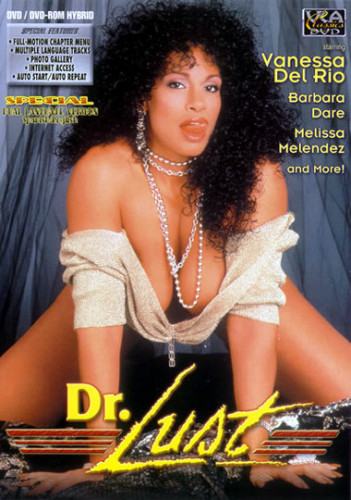 Description Doctor Lust(1986)- Vanessa del Rio, Barbara Dare, Melissa Melendez