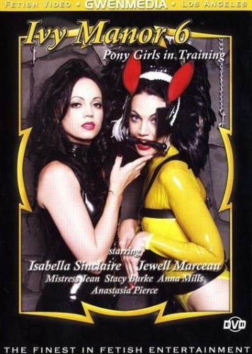 Ivy Manor Vol 06 - Pony Girls in Training