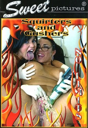 Squirters And Gushers