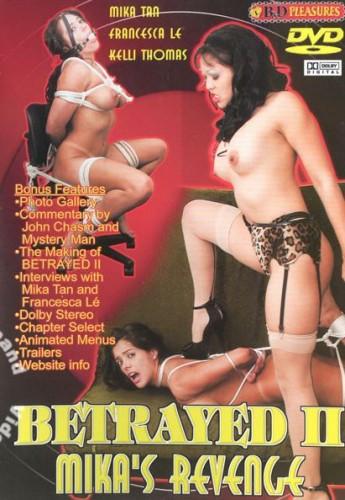 B&D Pleasures - Betrayed II - Mika's Revenge