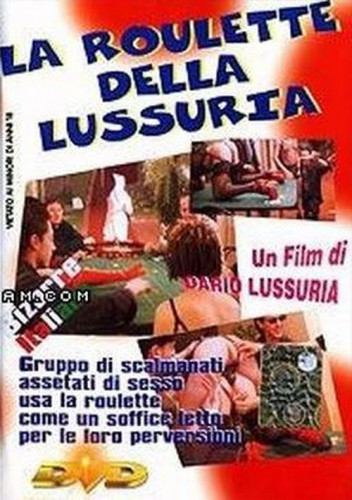 La Roulette Della Lussuria
