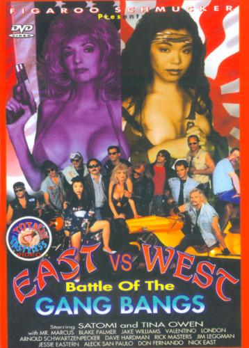 Description East Vs West - Battle Of The Gang Bangs