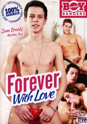 Description Bareback Boy Bangers – Forever With Love (2014)