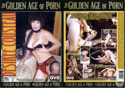 Description The Golden Age of Porn - Desiree Cousteau