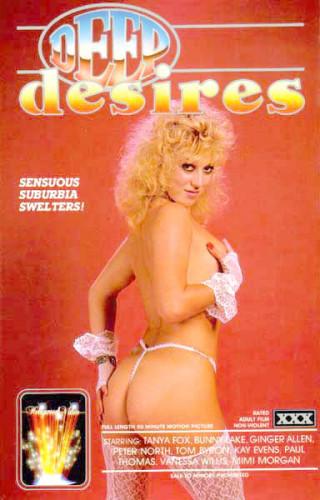 Description Deep Desires (1986) - Tanya Fox, Bunny Lake, Ginger Allen