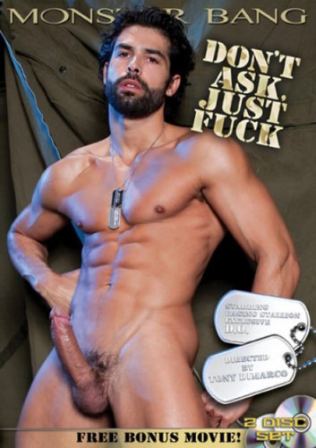 Raging Stallion - Don't Ask Just Fuck