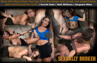 Sexuallybroken — Aug 28, 2017 - Sexy Girl Next Door has her first Bondage