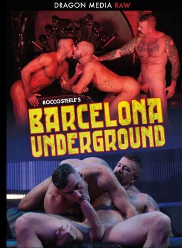 Dragon Media - Rocco Steele's Barcelona Subterranean(1080p)