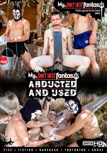 MyDirtiestFantasy Abducted And Used