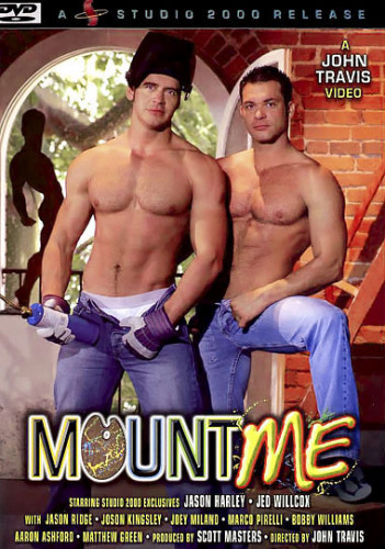 Mount Me - Jed Willcox, Jason Harley, Jason Ridge