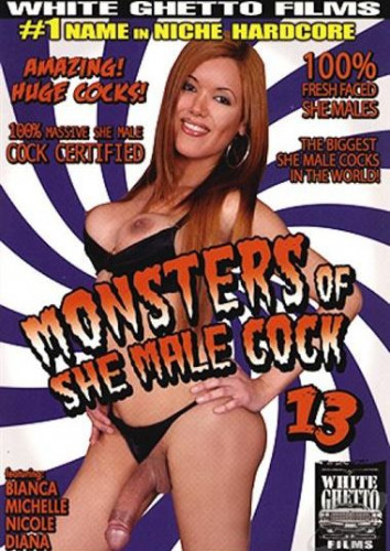 Monsters Of She Male Cock Vol. 13 - watch, fresh, white, pussies