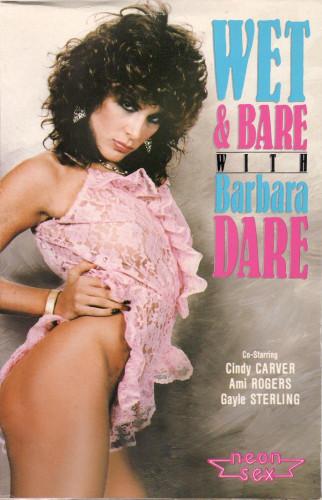 Description Wet & Bare with Barbara Dare