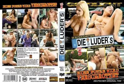 Die Luder's 5: Eine Fotze Wird Verschrottet (2009)