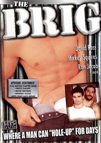 The Brig Bareback Hole-Up (1983) — David Ross, Mickey Squires, Ron Jacob