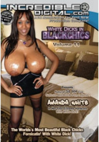 White Dicks In Black Chics #11 HQ DVD Rlp