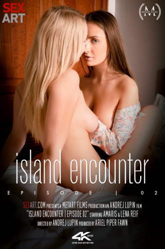 Amaris, Lena Reif – Island Encounter Episode 2 FullHD 1080p