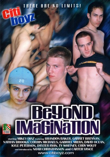 Citiboyz - part 31 Beyond Imagination