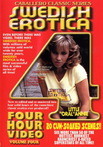 Description Swedish Erotica vol 4: Little Oral Annie