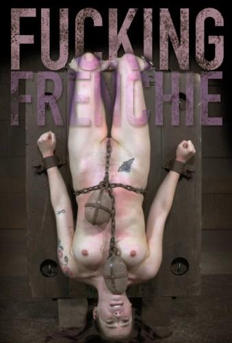 Infernalrestraints – Feb 20, 2015 – Fucking Frenchie – Freya French