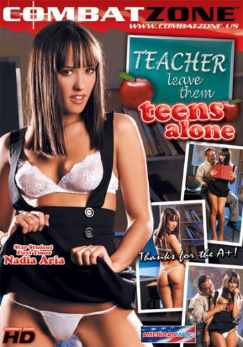 Description Teacher Leave Them Teens Alone