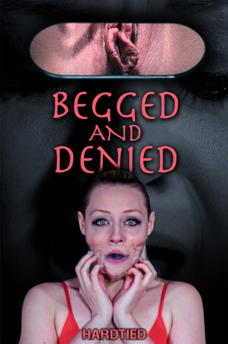 HardTied - Arielle Aquinas - Begged and Denied