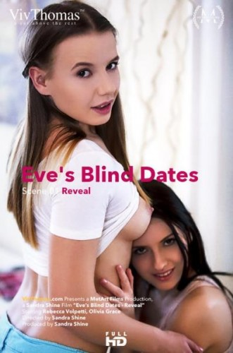 Eve Angel, Olivia Grace, Rebecca Volpetti - Eves Blind Dates Episode 1 - Reveal FullHD 1080p