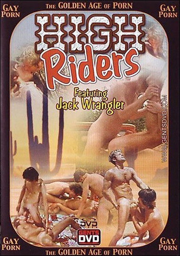 Bareback High Riders (Golden Age Of Porn) - Jack Wrangler, Eddie Reed, Ray Moore