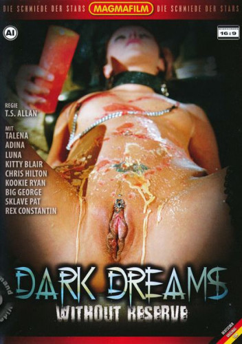 Dark Dreams – Without Reserve