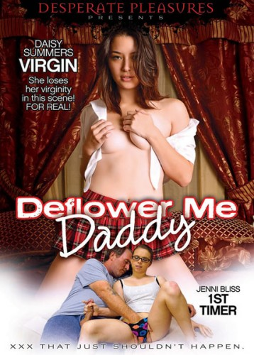 Deflower Me Daddy (2014)