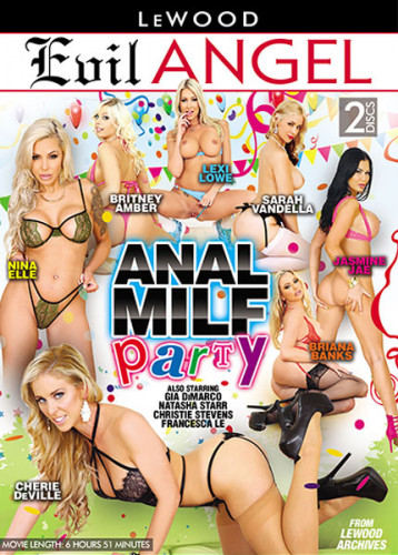 Anal MILF Party (2018)