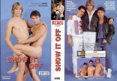 Show It Off (Classic Bareback 1989) — Sandy Blue, Brandon Wells, Rod Garetto