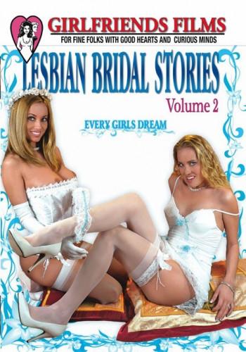 Lesbian Bridal Stories Part 2
