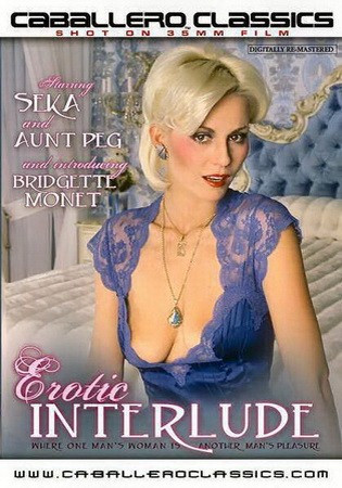 Description Erotic Interludes (1981) - Seka, woman Peg, Brigette Monet